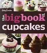The Betty Crocker The Big Book of Cupcakes (Betty Crocker Big Book)