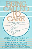 img - for Being Called to Care book / textbook / text book