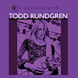 Flashback With Todd Rundgren