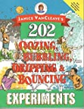 Janice VanCleave's 202 Oozing, Bubbling, Dripping and Bouncing Experiments Custom Edition, Janice Pratt VanCleave, 0471265942