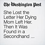 She Lost the Letter Her Dying Mom Left Her. Then It Was Found in a Secondhand Bookshop | Colby Itkowitz