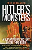 #9: Hitler's Monsters: A Supernatural History of the Third Reich