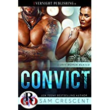 Convict (Curvy Women Wanted Book 10)