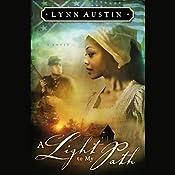 A Light to My Path | Lynn Austin