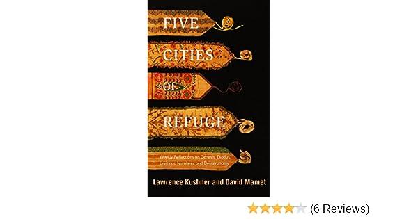 five cities of refuge mamet david kushner lawrence