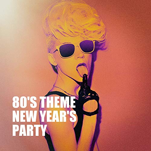 80's Theme New Year's Party -