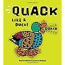 Quack Like a Duck