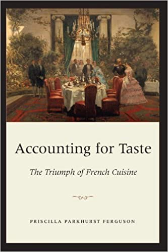 Image result for Accounting for Taste: The Triumph of French Cuisine