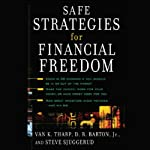 Safe Strategies for Financial Freedom | Van K. Tharp,D.R. Barton,Steve Sjuggerud