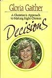 Decisions, Gloria Gaither, 0849903157