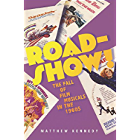 Roadshow!: The Fall of Film Musicals in the 1960s book cover