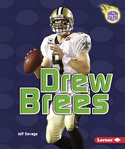 Drew Brees (Amazing Athletes)