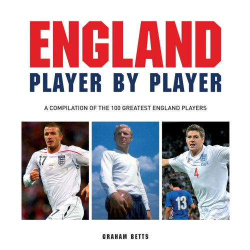 England Player by Player (English Edition)