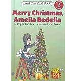 img - for [(Merry Christmas, Amelia Bedelia )] [Author: Peggy Parish] [Dec-2003] book / textbook / text book