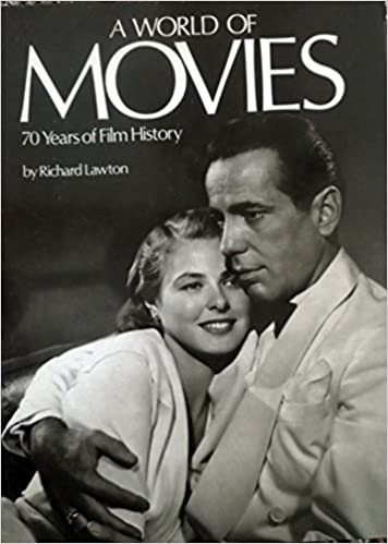 A World Of Movies 70 Years Film History Hardcover May 1 1985