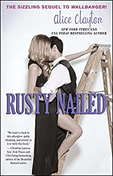 Rusty Nailed (The Cocktail Series Book 2) by [Clayton, Alice]