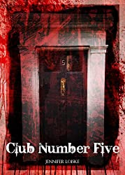 CLUB NUMBER FIVE (Immortal Blood Book 1)
