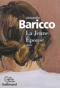 La Jeune Épouse par Baricco