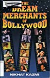 Dream Merchants of Hollywood, Kazmi, Nikhat, 8174761810