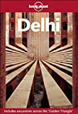 Front cover for the book Lonely Planet Delhi by Hugh Finlay