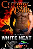 White Heat Enhanced Edition (Black Rose Trilogy 2)