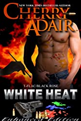 White Heat Enhanced (Black Rose Trilogy Book 2)