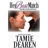 Her Best Match: A Romantic Comedy (The Best Girls) (Volume 1)