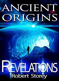 Revelations: Ancient Origins Book 1 by [Storey, Robert]