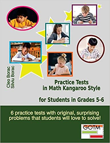 Practice Tests in Math Kangaroo Style for Students in Grades 5-6