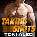 Taking Shots: Assassins Series # 1 Audiobook by Toni Aleo Narrated by Lucy Malone