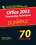 Office 2003 Timesaving Techniques for Dummies, Woody Leonhard, 0764567616