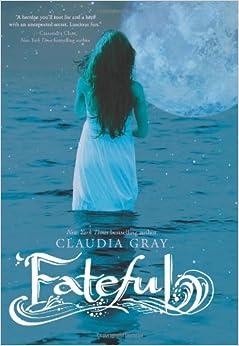 Amazon Com Fateful Claudia Gray Books border=