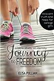 Journey to Freedom: Bible Study on Identity, Elisa Pulliam, 1497536251