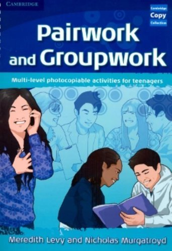 Pairwork and Groupwork: Multi-level Photocopiable Activities for Teenagers (Cambridge Copy Collection) by Meredith Levy (2-Apr-2009) Paperback