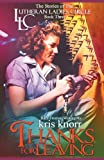 The Lutheran Ladies Circle, Kris Knorr and Barb Froman, 1938531108