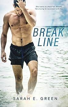 Break Line by [Green, Sarah E.]