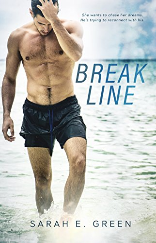 Break Line by [Green, Sarah E.]