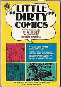 Little 'Dirty' Comics: R. G. Holt: Amazon.com: Books