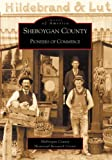 Sheboygan County   (WI)  (Images of America) offers