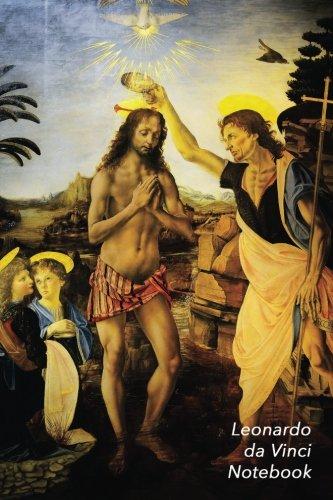 Leonardo Da Vinci Notebook: The Baptism of Christ Journal   100-Page Beautiful Lined Art Notebook   6 X 9  Artsy Journal Notebook (Art Masterpieces)