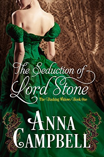 The Seduction of Lord Stone (Dashing Widows) by [Campbell, Anna]