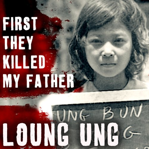 First They Killed My Father: A Daughter of Cambodia Remembers Audiobook [Free Download by Trial] thumbnail