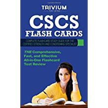 CSCS Flash Cards: Complete Flash Card Study Guide for the Certified Strength and Conditioning Specialist