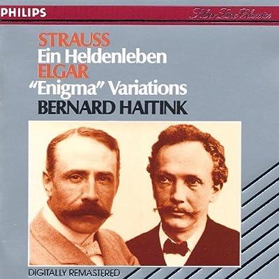 Strauss: Ein Heldenleben, Elgar: Enigma Variations - Bernard Haitink