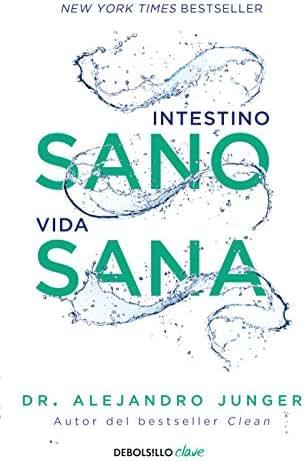 Intestino sano, vida sana / Clean Gut (Spanish Edition)