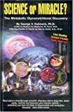 Science or Miracle?, George Dubouch, 0974794708