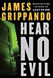 Hear No Evil (Jack Swyteck Novel)