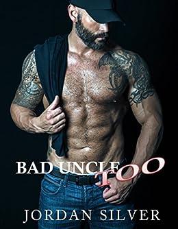 Bad Uncle Too by [Silver, Jordan]