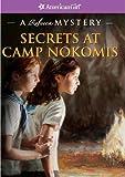 Secrets at Camp Nokomis: A Rebecca Mystery (American Girl Beforever Mysteries)