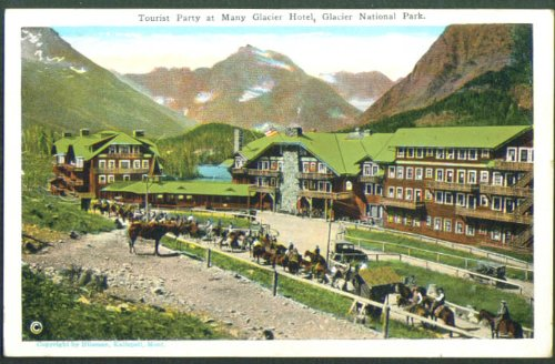 Tourist Party Glacier Hotel Glacier Park MT postcard -